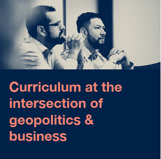 The MA-IBP Program creates a curriculum at the intersection of geopolitics & business