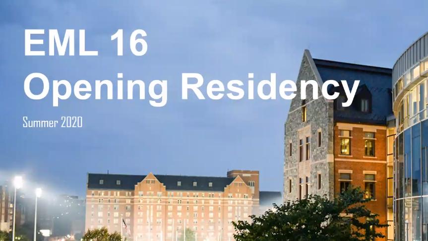 EML Opening Residency