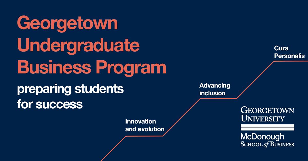 Undergraduate Program prepares students for success at Georgetown McDonough