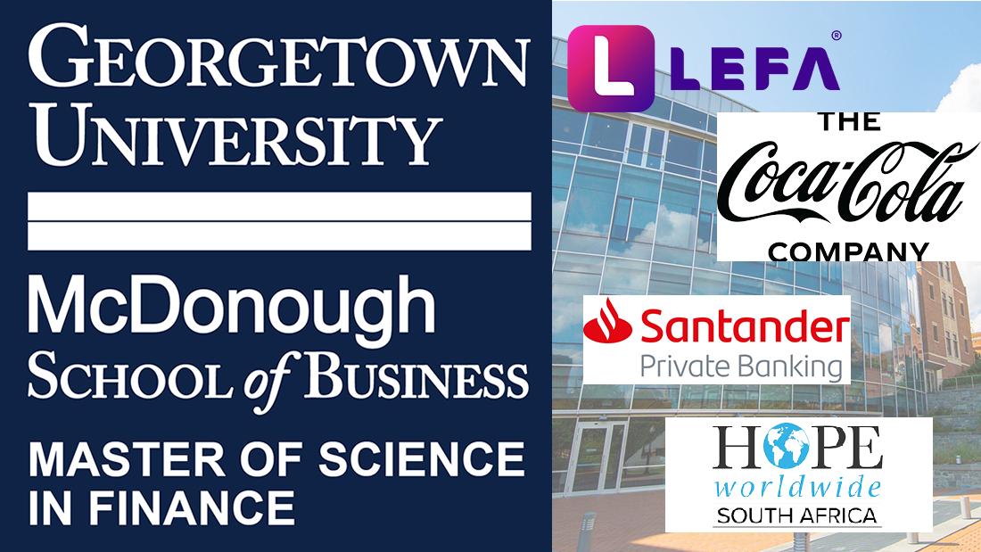 Georgetown University McDonough School of Business Master of Science in Finance, LEFA, Coca Cola Company, Santander, Hope WorldWide